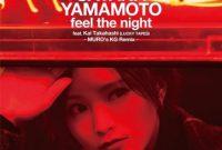 Sayaka Yamamoto feel the night
