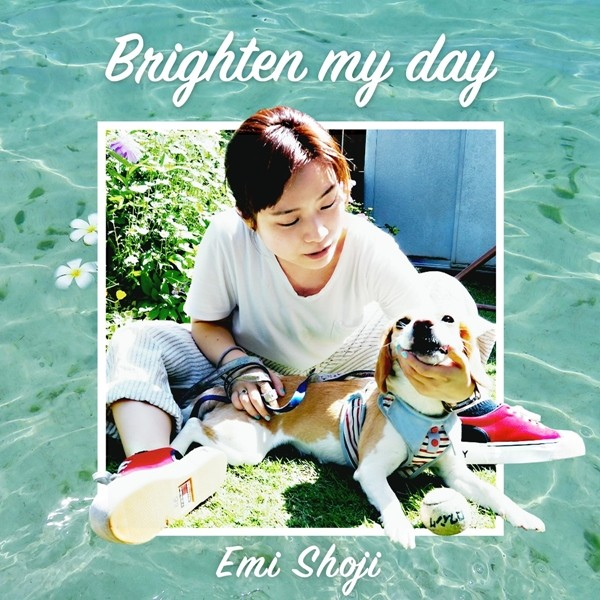 Download Emi Shoji 庄司絵美 Brighten my day Single