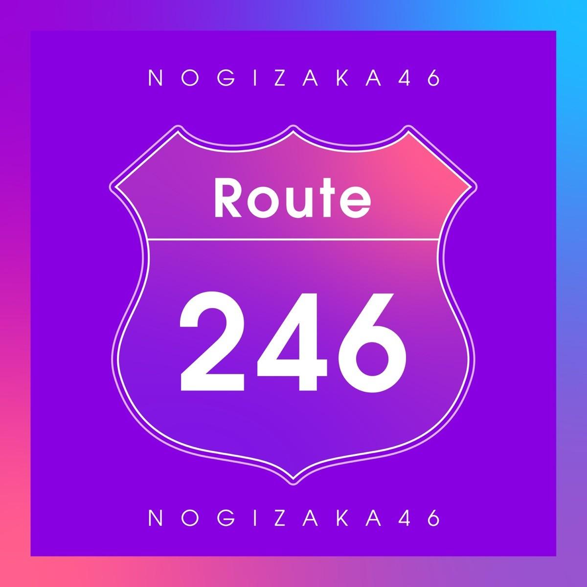 Download Single Nogizaka46 Route 246