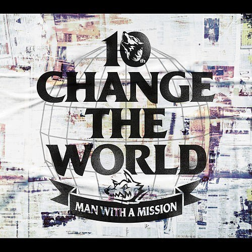 Download MAN WITH A MISSION Change the World