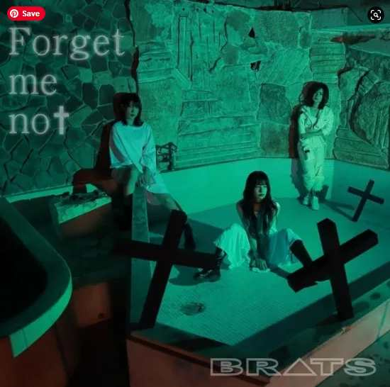 BRATS Forget Me Not Single download mp3 flac aac zip rar