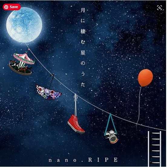 Nano.RIPE Tsuki ni sumu hoshi no uta nano.RIPE 10th Anniversary Best album download Mp3