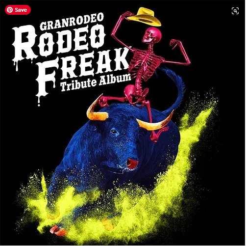 VA Granrodeo Tribute Album Rodeo Freak album download flac mp3 aac zip rar