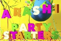Arashi Party Starters Single download Mp3 flac aac zip rar