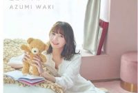 Azumi Waki Itsuka no Kioku Toumei no Pedal single download Mp3 Flac Aac Zip Rar