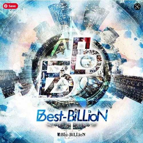 Blu-BiLLioN Best-BiLLioN album download Mp3 flac aac zip rar