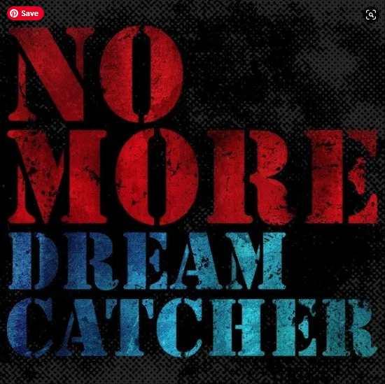 Dreamcatcher No More single download Flac Mp3 Aac zip rar
