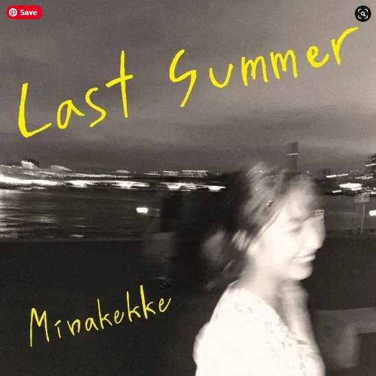 MINAKEKKE Last Summer single download Mp3 Flac aac zip rar