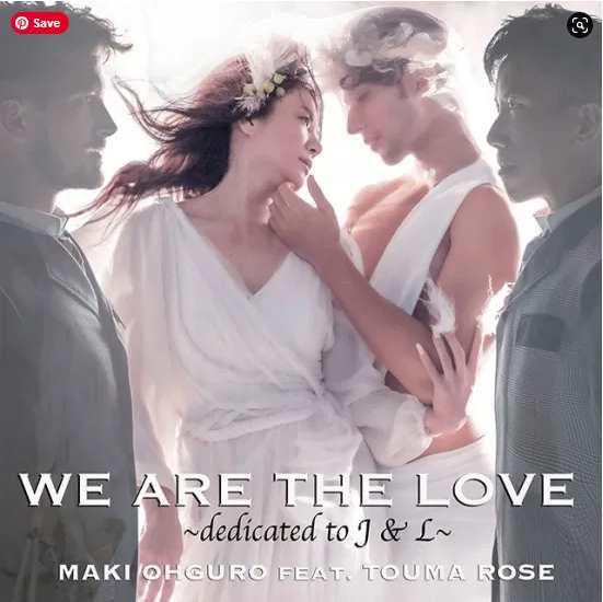 Maki Ohguro WE ARE THE LOVE ~dedicated to J & L~ single download Mp3 Flac Aac zip rar