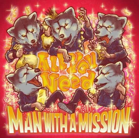 MAN WITH A MISSION All You Need single download Flac Mp3 aac zip rar