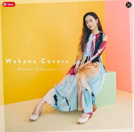 Wakana Wakana Covers ~Anime Classics~ album download Flac Mp3 aac zip rar