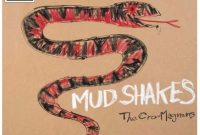 HE CRO-MAGNONS MUD SHAKES album downlaod Mp3 Flac aac zip rar