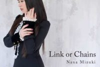 Nana Mizuki Link or Chains single download Flac mp3 aac zip rar