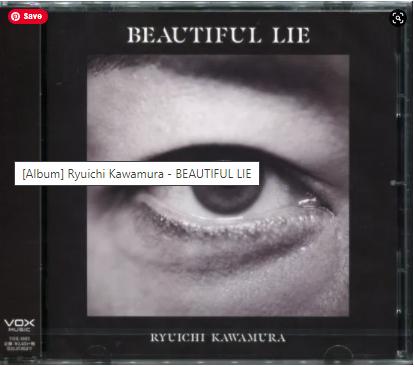 Ryuichi Kawamura BEAUTIFUL LIE album download Flac Mp3 aac zip rar
