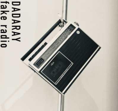 Download Single DADARAY – Fake Radio Flac Aac zip rar