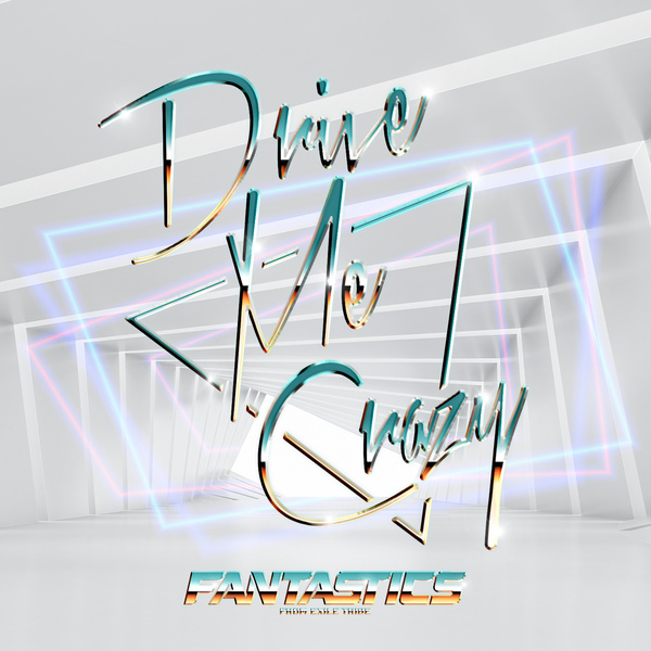 Download [Single] FANTASTICS from EXILE TRIBE – Drive Me Crazy [Mp3320KbpsRar] [ 2021.07.26] zip flac aac Mp3